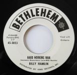 "45Re ✦BILLY HAMLIN✦ ""Hard Working Man/If You Ain't Got No Bread"" R&B Mid Pacer ♫"